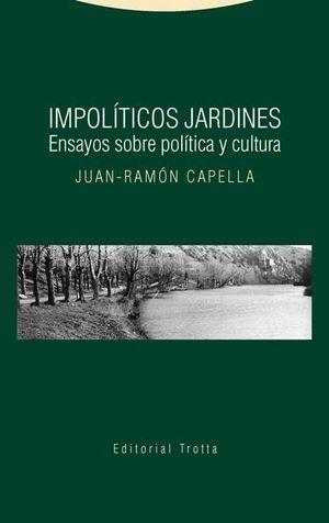 IMPOLÍTICOS JARDINES