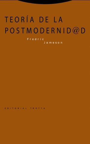 TEORIA DE LA POSTMODERNIDAD (4ª EDICION)
