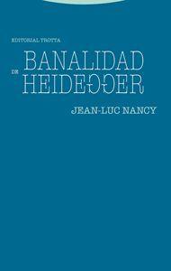 BANALIDAD DE HEIDEGGER