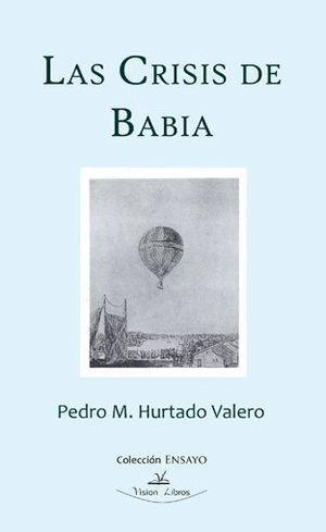 LAS CRISIS DE BABIA