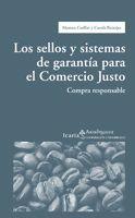 LOS SELLOS Y SISTEMAS DE GARANTIA PARA EL COMERCIO JUSTO