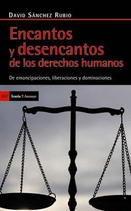 ENCANTOS Y DESENCANTOS DE LOS DERECHOS HUMANO