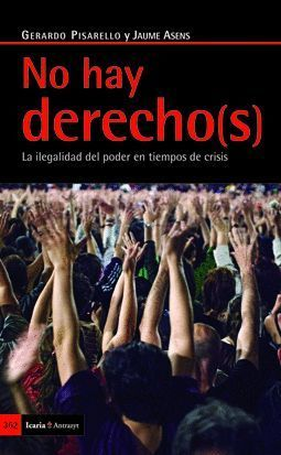 NO HAY DERECHO(S)