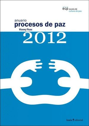 ANUARIO PROCESOS DE PAZ 2012