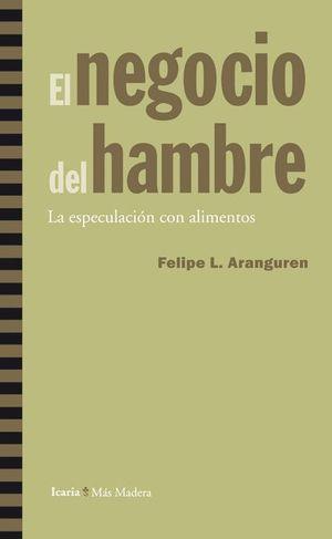 EL NEGOCIO DEL HAMBRE