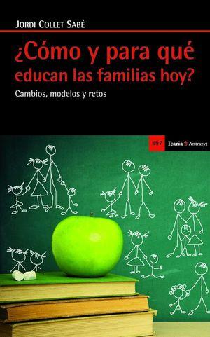 ¿CÓMO Y PARA QUÉ EDUCAN LAS FAMILIAS HOY?