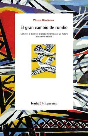 EL GRAN CAMBIO DE RUMBO