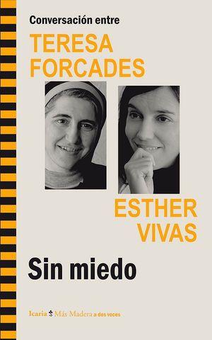 CONVERSACIÓN ENTRE TERESA FORCADES-ESTHER VIVAS