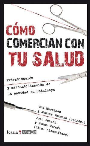 COMO COMERCIAN CON TU SALUD