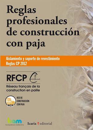 REGLAS PROFESIONALES DE CONSTRUCCION CON PAJA