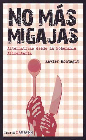 NO MAS MIGAJAS