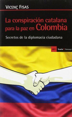 LA CONSPIRACION CATALANA PARA LA PAZ EN COLOMBIA