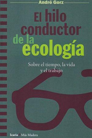 EL HILO CONDUCTOR DE LA ECOLOGIA