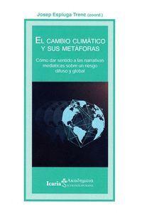 EL CAMBIO CLIMÁTICO Y SUS METAFORAS