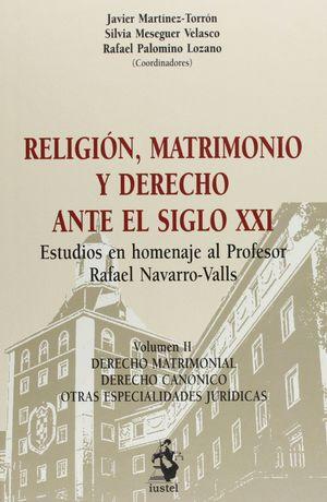 RELIGION MATRIMONIO Y DERECHO ANTE EL SIGLO XXI 2 TOMOS