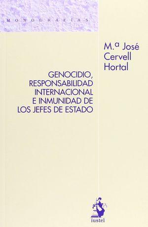 GENOCIDIO RESPONSABILIDAD INTERNACIONAL E INMUNIDAD DE LOS JEFES
