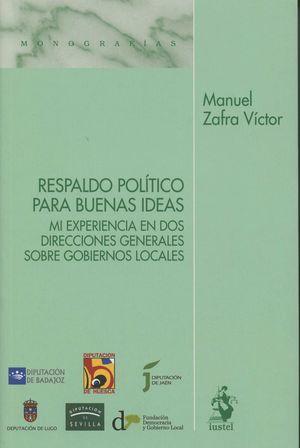 RESPALDO POLITICO PARA BUENAS IDEAS