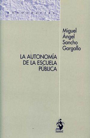 LA AUTONOMIA DE LA ESCUELA PUBLICA