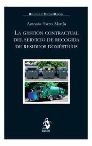 LA GESTIÓN CONTRACTUAL DEL SERVICIO DE RECOGIDA DE RESIDUOS DOMÉSTICOS