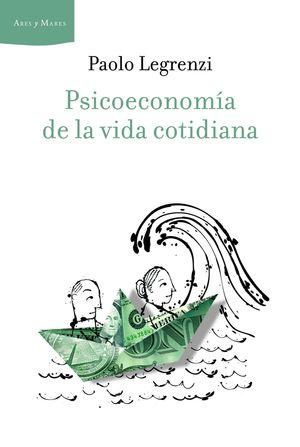 PSICOECONOMÍA DE LA VIDA COTIDIANA