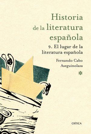 EL LUGAR DE LA LITERATURA ESPAÑOLA