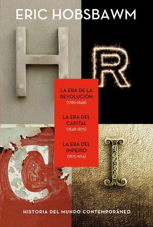 TRILOGIA DE HOBSBAWN: LA ERA DE LA REVOLUCION -
