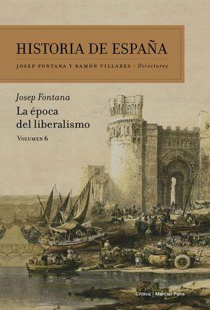 HISTORIA DE ESPAÑA VOL.6 LA EPOCA DEL LIBERALISMO