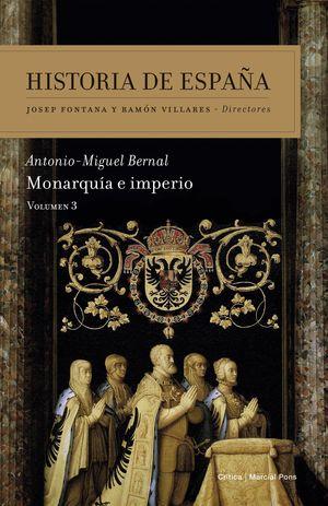 HISTORIA DE ESPAÑA VOL. 3 MONARQUIA E IMPERIO
