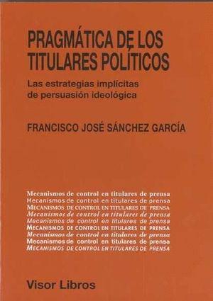 PRAGMÁTICA DE LOS TITULARES POLÍTICOS