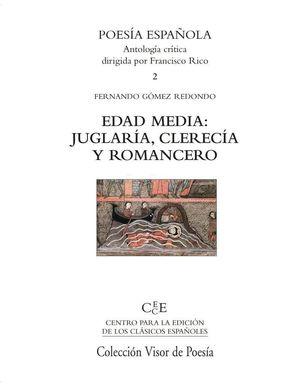 EDAD MEDIA: JUGLARÍA, CLERECÍA Y ROMANCERO