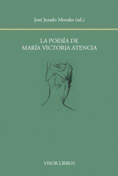 LA POESIA DE MARIA VICTORIA ATENCIA