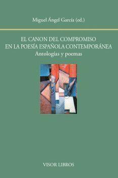 EL CANON DEL COMPROMISO EN LA POESÍA ESPAÑOLA CONTEMPORÁNEA