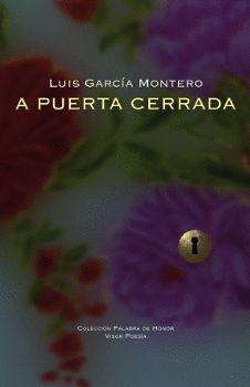 A PUERTA CERRADA (2011-2017)