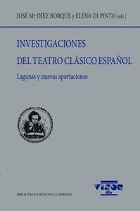INVESTIGACIONES DEL TEATRO CLÁSICO ESPAÑOL