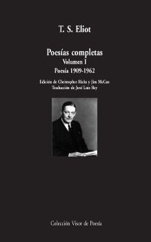 POESIAS COMPLETAS. VOLUMEN I: POESIA, 1909-1962