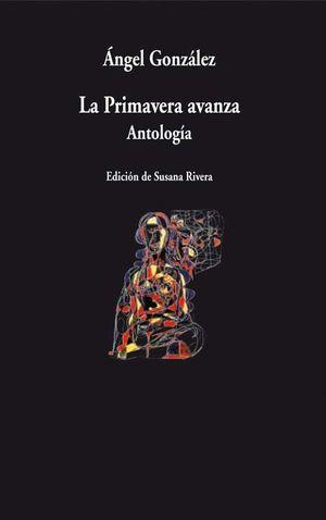 LA PRIMAVERA AVANZA (ANTOLOGIA)
