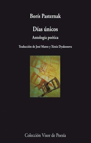 DIAS UNICOS (ANTOLOGIA POETICA)