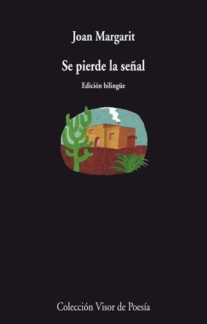 SE PIERDE LA SEÑAL (ED.BILINGUE)