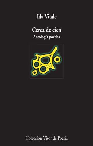 CERCA DE CIEN (PREMIO REINA SOFIA DE POESIA 2015)