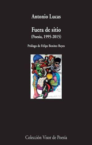FUERA DE SITIO (POESÍA, 1995-2105)