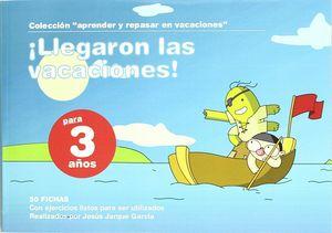 LLEGARON LAS VACACIONES, 3 AÑOS