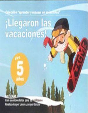 LLEGARON LAS VACACIONES, 5 AÑOS
