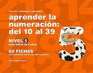 APRENDER LA NUMERACION DEL 10 AL 39 NIVE 5 PARA NIÑOS DE 6 AÑOS