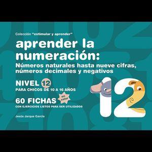 APRENDER LA NUMERACION NIVEL 12 PARA NIÑOS DE 10 A 16 AÑOS
