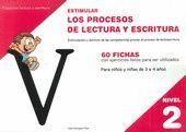 ESTIMULAR LOS PROCESOS DE LECTURA Y ESCRITURA NIVEL 2