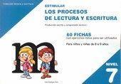 ESTIMULAR LOS PROCESOS DE LECTURA Y ESCRITURA. DE 8 A 9 AÑOS