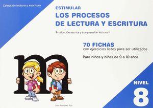 ESTIMULAR LOS PROCESOS DE LECTURA Y ESCRITURA. DE 9 A 10 AÑOS