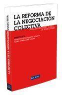 REFORMA DE LA NEGOCIACION COLECTIVA 2011