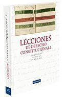 LECCIONES DE DERECHO CONSTITUCIONAL I 2ª EDICION