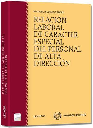 RELACIÓN LABORAL DE CARÁCTER ESPECIAL DEL PERSONAL DE ALTA DIRECCIÓN (PAPEL + E-